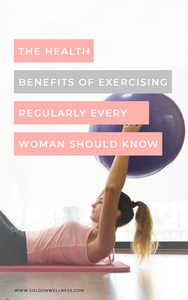 benefits of exercising regularly for women