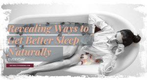 get better sleep naturally Melatonin