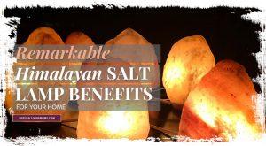 himalayan salt lamp benefits at home