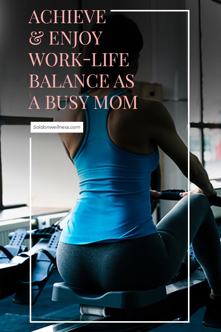 achieve and enjoy work life balance