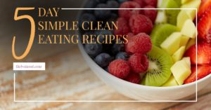5 day clean eating recipes