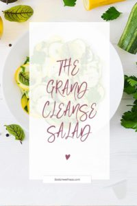 grand cleanse salad