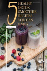 Healthy detox smoothie recipes