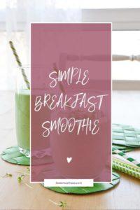 simple breakfast smoothie