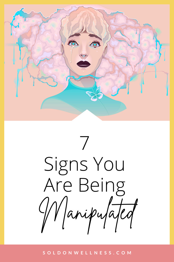 sign you are being manipulated