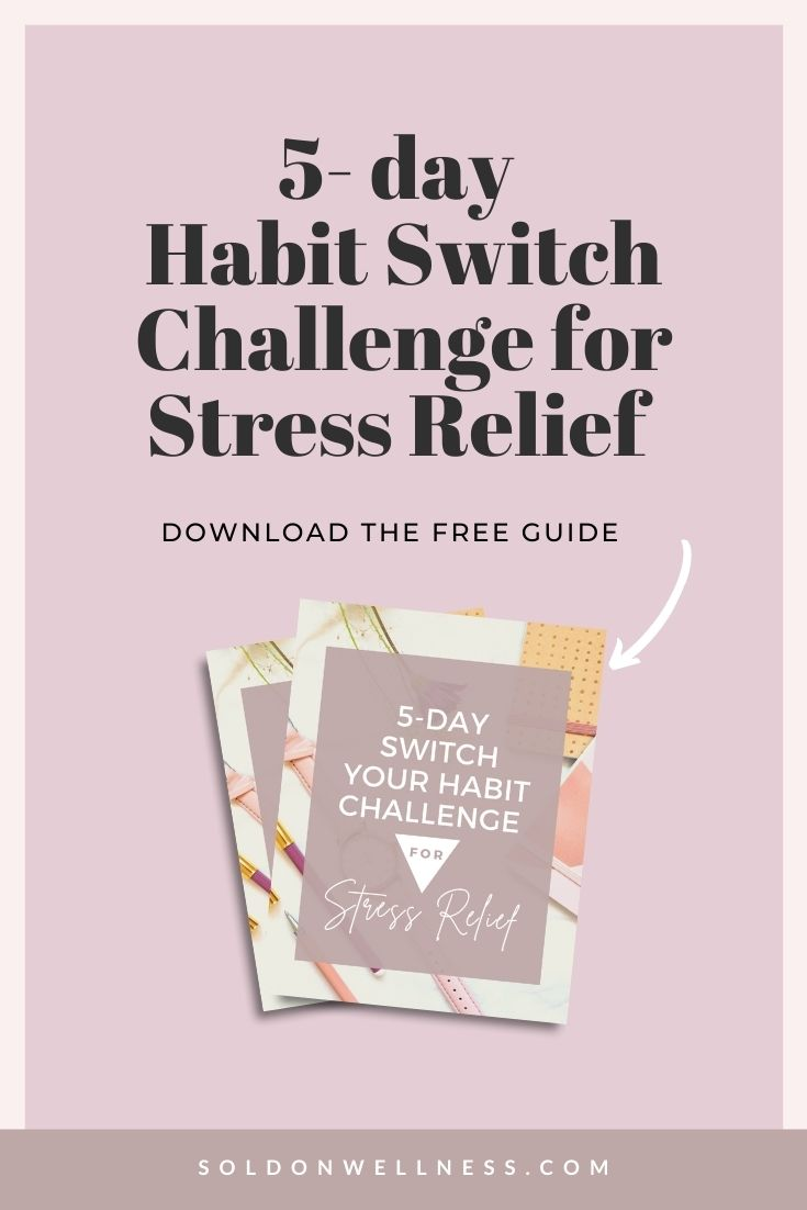 habit switch for stress relief
