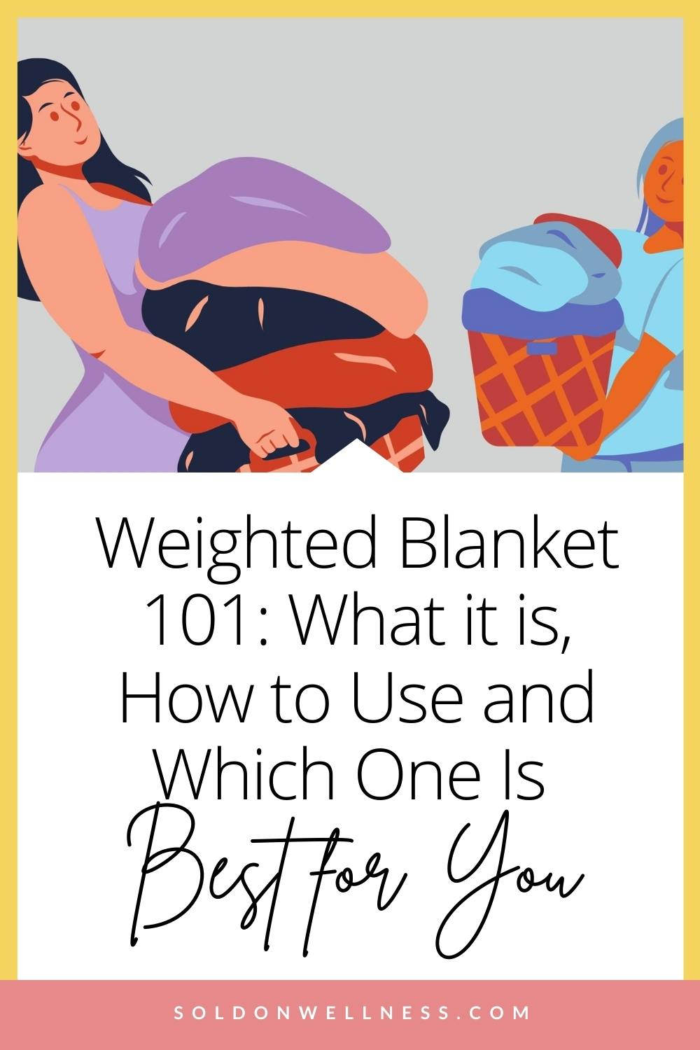 what is a weighted blanket for