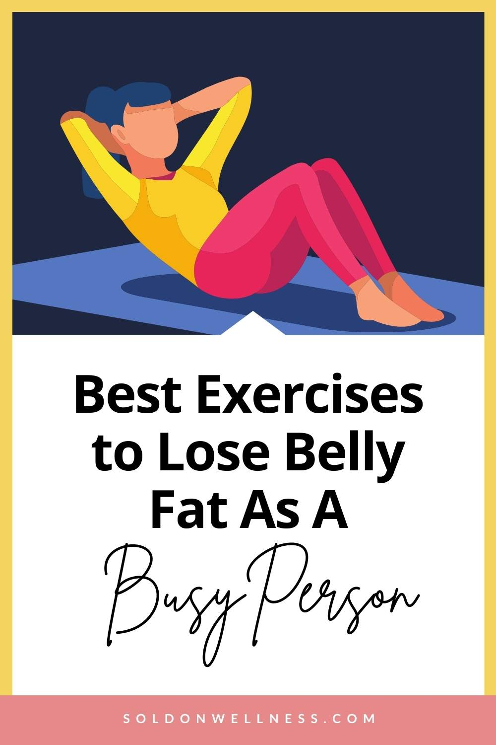 What is the best exercise to lose belly fat