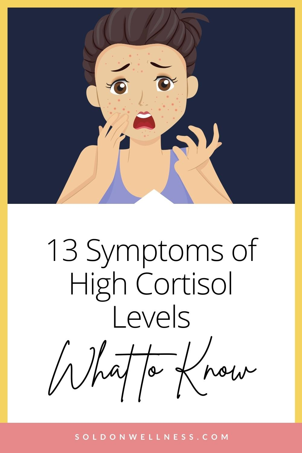 Symptoms of High Cortisol Levels