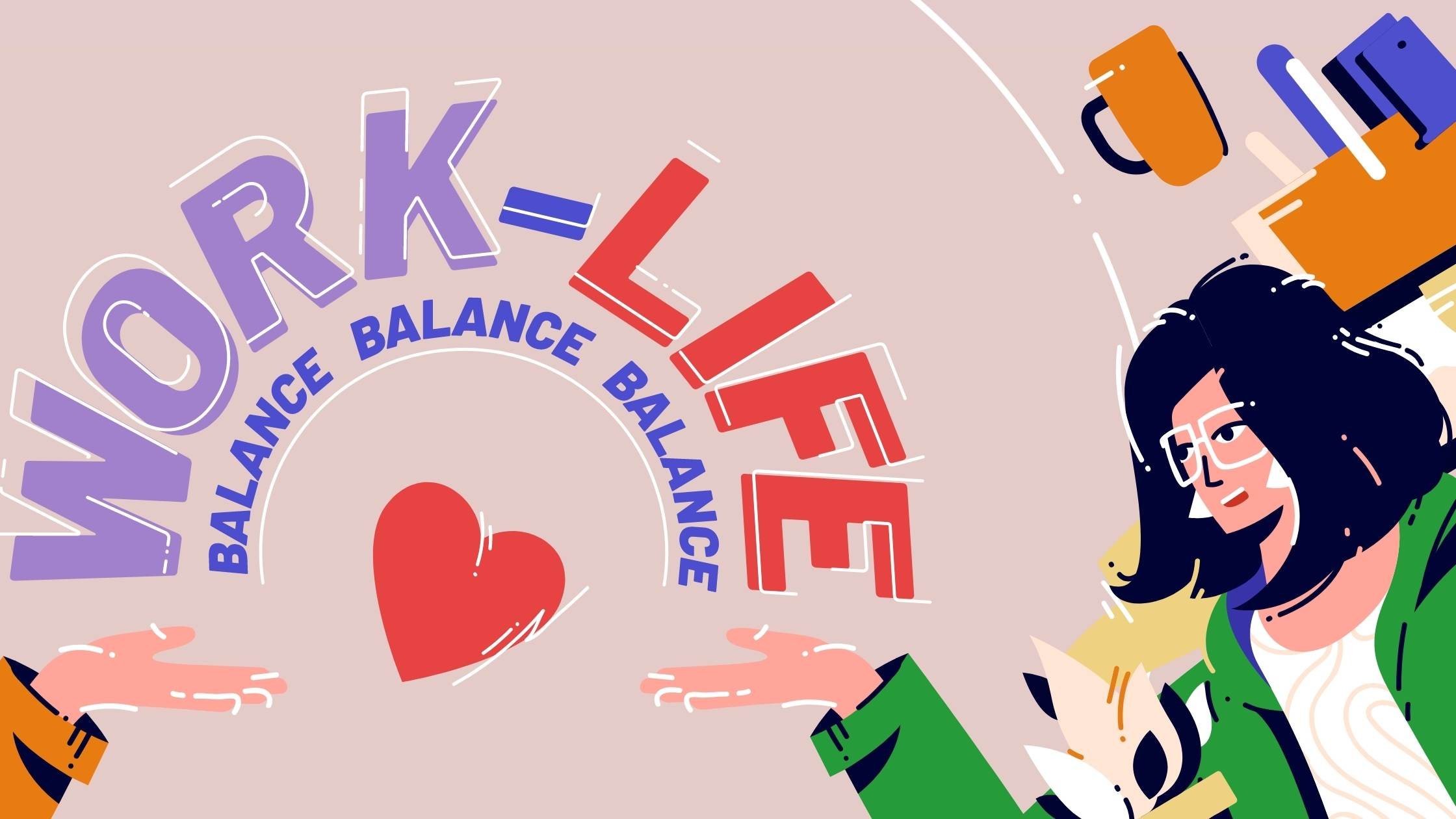 how to achieve work and life balance